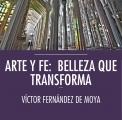 "Os presento mi libro ""Arte y Fe: belleza que transforma"""