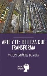 ¡Ya a la venta el libro Arte y Fe: belleza quetransforma!